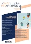 L'information psychiatrique - ISSN : 0020-0204, Vol. 95 n°4 - avril 2019 - Équipes mobiles en psychiatrie : actualités et perspectives (1/2)
