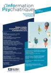 L'information psychiatrique - ISSN : 0020-0204, Vol. 95 n°6 - juin 2019 - Équipes mobiles en psychiatrie : actualités et perspectives (2/2)