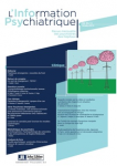 L'information psychiatrique - ISSN : 0020-0204, Vol. 95 n°8 - octobre 2019 - Clinique
