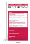 Revue générale de droit médical - ISSN : 2105-2247, n°75 - juin 2020 - Covid-19 : le système de santé français à l'épreuve de l'urgence sanitaire
