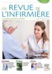 La revue de l'infirmière - ISSN : 1293-8505, n°254 - octobre 2019