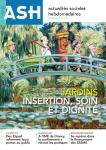 n°3171-3172 - 31/07/2020 - Jardins : insertion, soin et dignité