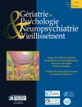 Gériatrie et psychologie neuropsychiatrie du vieillissement - ISSN : 2115-7863, Vol. 17 n°4 - décembre 2019